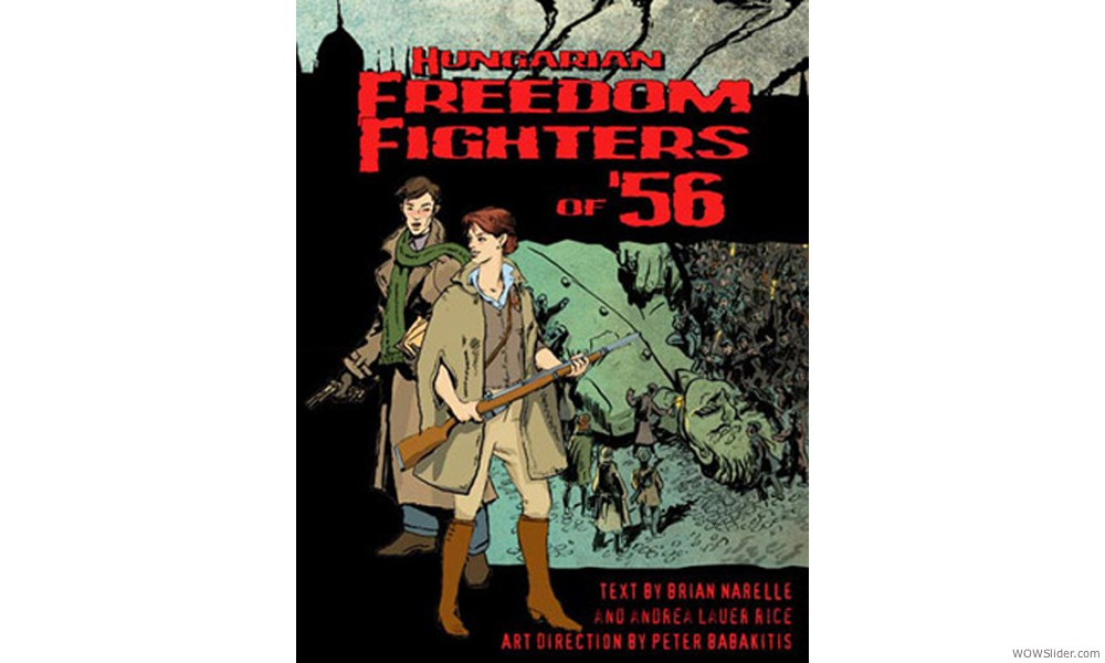 Hungarian Freedom Fighters Graphic Novel